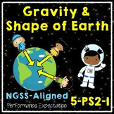 NGSS 5-PS2-1 5th Grade Gravity
