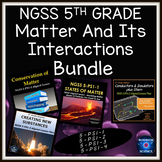 NGSS 5th Grade 5-PS1-1 5-PS1-2 5-PS1-3 5-PS1-4 Matter & Its Interactions Bundle