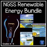 NGSS  Renewable Energy Bundle Grades 4 - 6
