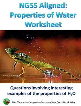 NGSS Aligned:  Application of Properties of Water Worksheet