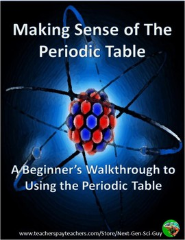 NGSS Aligned: Making Sense of The Periodic Table