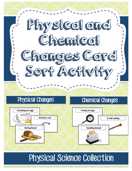 NGSS Aligned Physical and Chemical Changes Card Sort ONLY