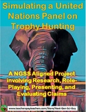 Trophy Hunting Debate: United Nations Panel Simulation - Ecology NGSS