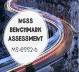 NGSS Benchmark Assessment: MS-ESS2-6