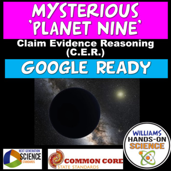 NGSS Claim Evidence Reasoning The Mysterious Planet Nine Solar System Astronomy