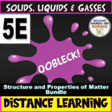 Distance Learning NGSS MS-PS1-1: 5E Oobleck Lab Claim Evidence Reasoning