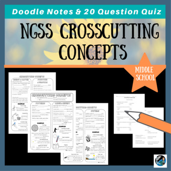 NGSS Crosscutting Concepts Doodle Notes & 20 Question Quiz