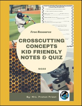 NGSS Crosscutting Concepts Kid Friendly Notes & Quiz
