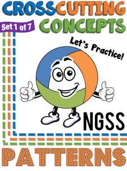 NGSS Crosscutting Concepts: Patterns