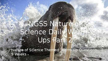 NGSS Daily Warm Ups: Nature of Science Part 2 (9 weeks)