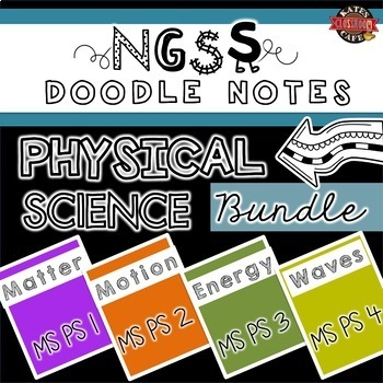 NGSS Doodle Notes Physical Science Bundle