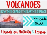 NGSS- Earth Changes -Volcano Lesson (2-ESS1-1)