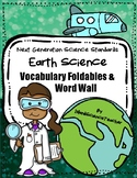 NGSS Earth Science Vocabulary Foldables & Word Wall for High School