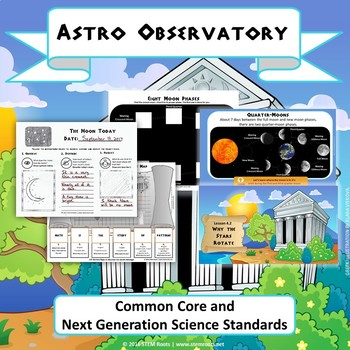 """NGSS Earth & Space Science: """"Astro Observatory"""" STEM Unit 