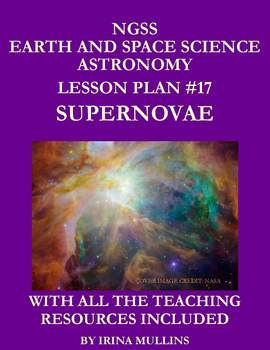 NGSS Earth & Space Science Astronomy Lesson Plan #17 Supernovae