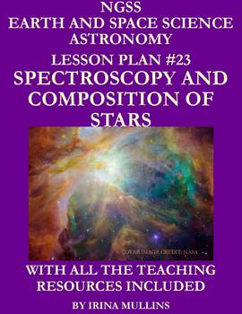 NGSS Earth & Space Science Astronomy Lesson Plan #23 Sars' Spectra & Composition