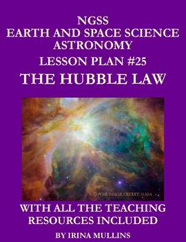 NGSS Earth & Space Science Astronomy Lesson Plan #25 The Hubble Law
