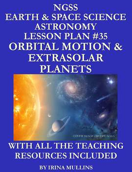 NGSS Earth & Space Science Astronomy Lesson Plan #35 Orbits & Extrasolar Planets