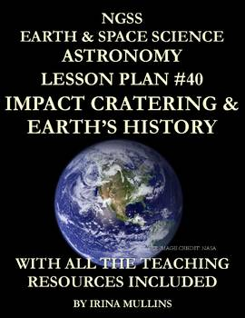 NGSS Earth & Space Science Astronomy Lesson Plan #40 Impact Cratering
