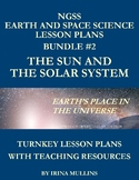 NGSS Earth and Space Science Lesson Plans BUNDLE #2 The Sun and the Solar System