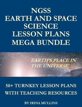 NGSS Earth and Space Science Lesson Plans MEGA BUNDLE: 50+ Turnkey Lesson Plans