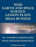 NGSS Earth and Space Science Lesson Plans MEGA BUNDLE: 50+