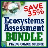 NGSS Ecosystems Ecology Test & Quiz Assessment BUNDLE **SAVE OVER 30%**