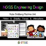 NGSS Engineering Design: Rube Goldberg Machines (Motion &