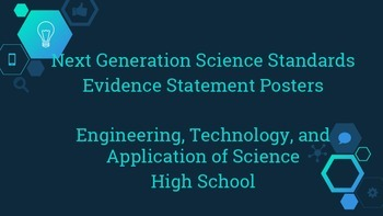 NGSS Evidence Posters - Engineering, Technology, and Application of Science