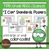 "NGSS Fifth Grade Science Standards ""I Can"" Posters"