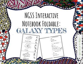 NGSS Foldables: Galaxy Types