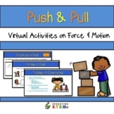 NGSS Forces & Interactions: Push and Pull Virtual Activities