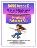 NGSS G K Motion and Stability: Forces and Interactions Bundle