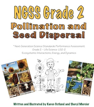 NGSS Grade 2 Pollination and Seed Dispersal Performance Assessment