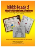 NGSS Grade 3 Magnetic Interactions Performance Assessment