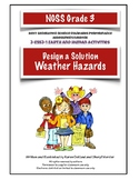 NGSS Grade 3 Weather Hazards Engineer a Solution Performan
