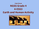 NGSS Grade 4-ESS3 Earth and Human Activity