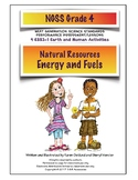 NGSS Grade 4 Natural Resources Energy and Fuels Performance Assessment