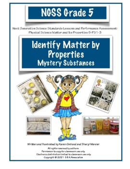 NGSS Grade 5 Identify Matter by Properties Performance Assessment PS1-3