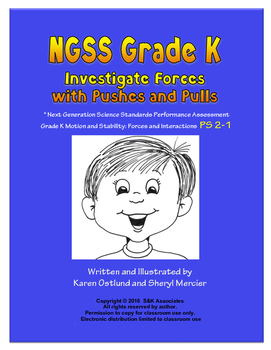 NGSS Grade K  Investigate Forces with Pushes and Pulls  K-PS2-1