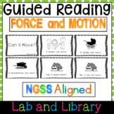 Science Guided Reading Unit for NGSS: Force and Motion