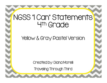 NGSS I Can Statements 4th Grade - Gray & Yellow