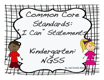 NGSS: I Can Statements; Learning Targets