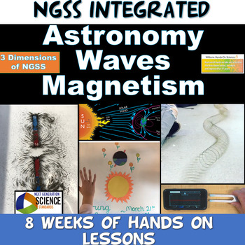 NGSS Integrated Astronomy Waves & Magnetism Resource Bundle