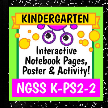 NGSS K-PS2-2 Activity & Interactive Notebook Pages