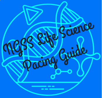 NGSS Life Science Pacing Guide