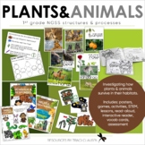 NGSS Life Science - Structures and Processes of Plants & Animals - 1st Grade