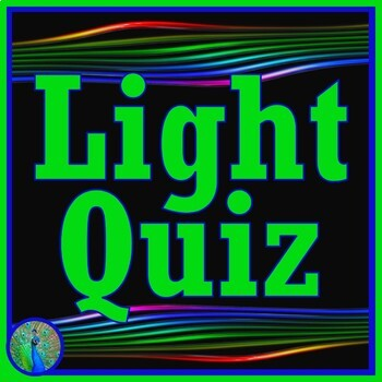 NGSS Light Quiz Assessment - Middle School NGSS MS-PS4-1 MS-PS4-2