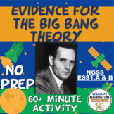 NGSS MS-ESS1-2 MS-ESS1-2 Evidence for Big Bang Theory Online CER Activity