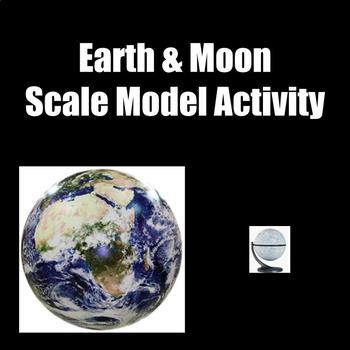 NGSS MS-ESS1-3 Scale Models of the Earth & Moon Activity